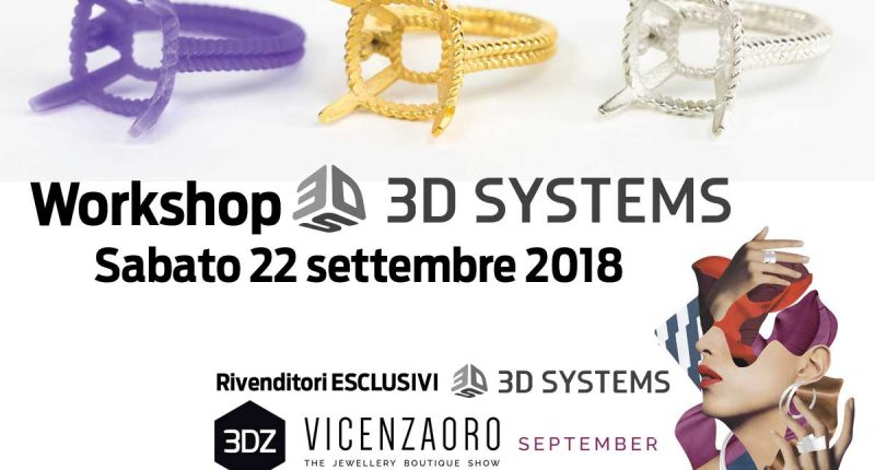 Workshop 3DZ a VicenzaOro: 3D Systems per la gioielleria